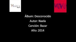Naela - Bazar [Lyrics-Letra]