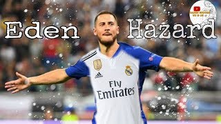 Eden Hazard - Welcome to Madrid | Amazing Skills Show [ FHD 1080 ]