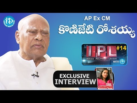 AP Ex CM & TN Ex Governor Rosaiah Full Interview || Indian Political League (IPL) With iDream #14