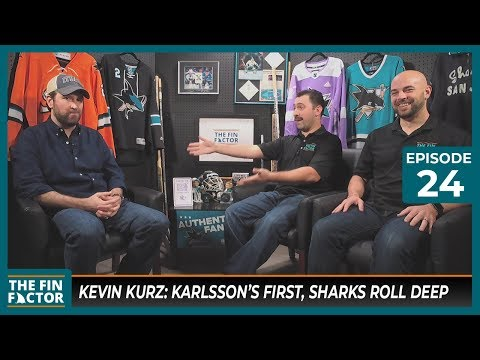 Kevin Kurz: Karlsson's First, Sharks Roll Deep (Ep 24)