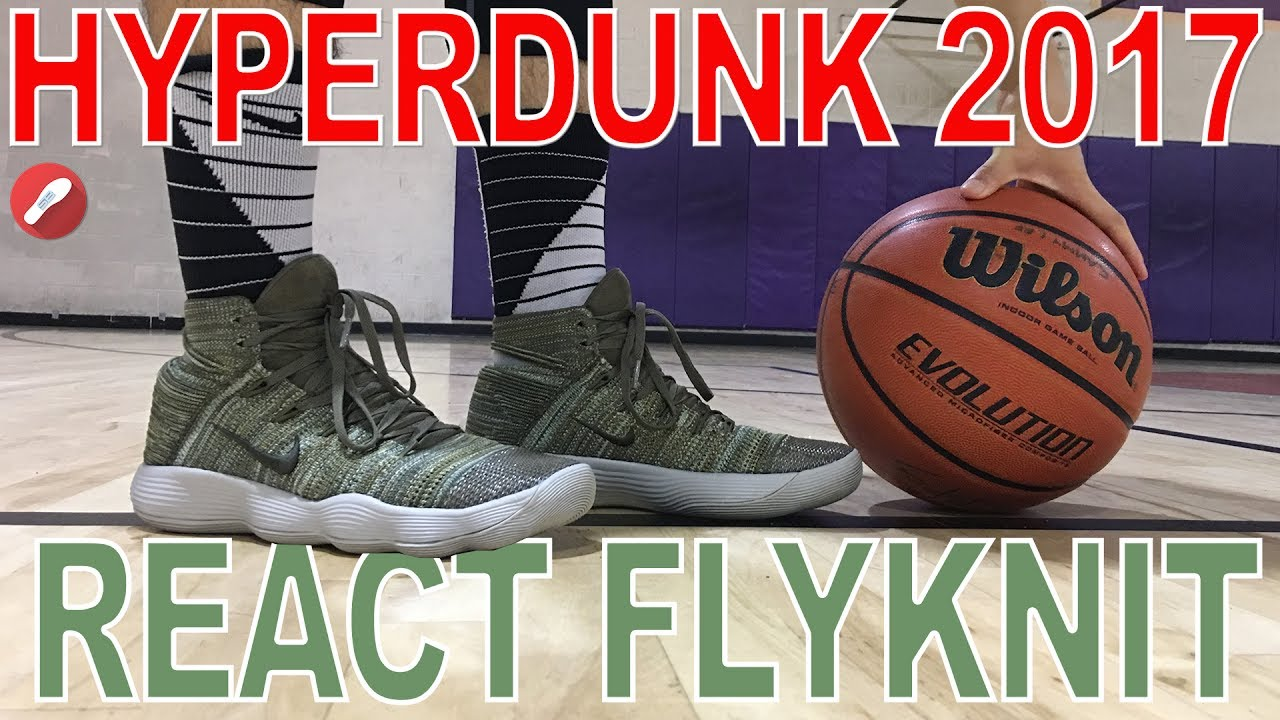 956b4bfd041a0 Nike React Hyperdunk 2017 Flyknit Performance Review! - YouTube
