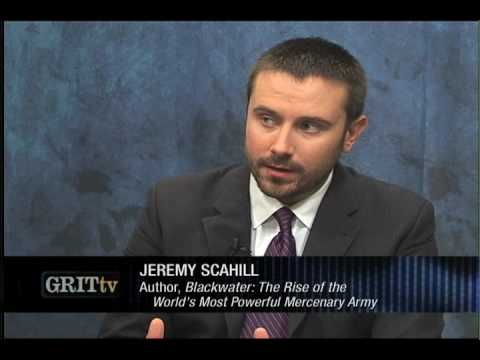 GRITtv: Jeremy Scahill: Blackwater's Secret War in Pakistan