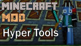Minecraft Mods : Hyper Tools Mod 1.7.10 - ITA