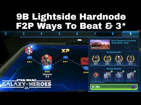Star Wars Galaxy Of Heroes Lightside 9B Hardnode Ways To Beat & How To 3*