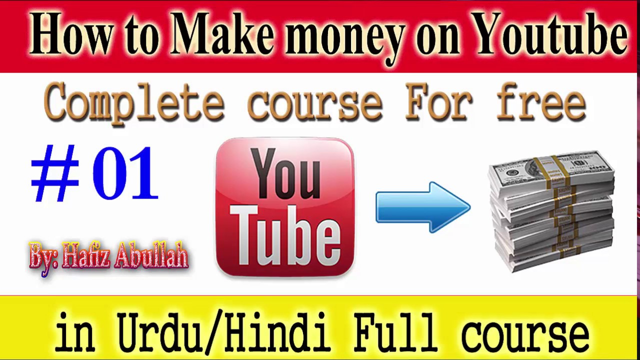 How To Earn Money From Youtube  Make Money On Youtube Video (part 1)