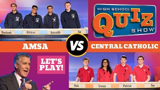 High School Quiz Show   Season 6 Premiere: Amsa Vs. Central Catholic (601)