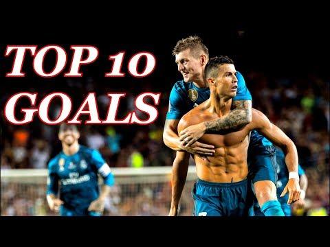 Real Madrid 2017/18 - Top 10 Goals #1