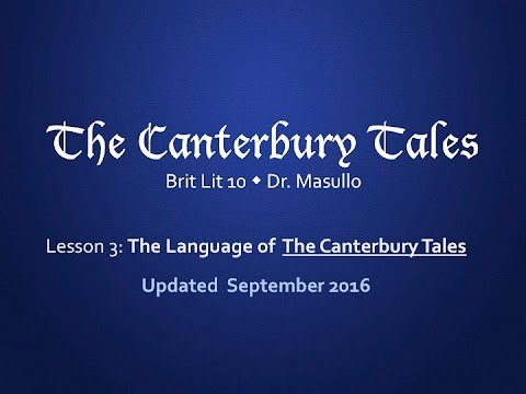 Chaucer, Lesson 3: The Language of The Canterbury Tales (2016)