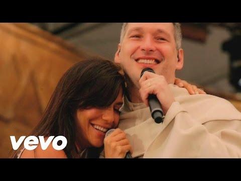 Padre Marcelo Rossi - Cristo Amigo (Video Ao Vivo) ft. Ivete Sangalo