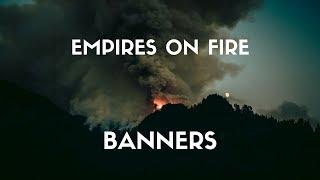 Скачать BANNERS Empires On Fire Lyrics