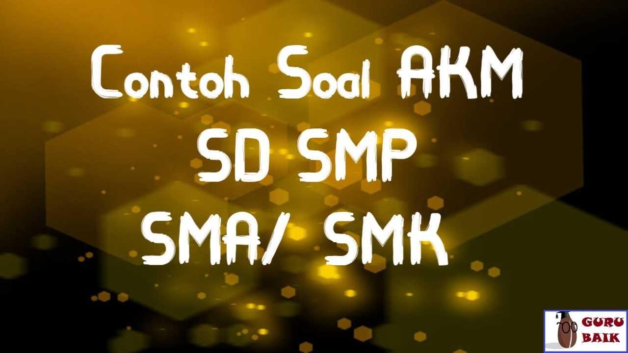 1) bahasa inggris itu mudah dan murah 2) hanya 500 ribu sampai bisa Contoh Soal Akm Smp Sma Atau Smk Youtube