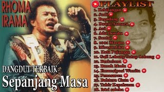 Download lagu Rhoma Irama Pilihan Dangdut Terbaik Playlist Best Audio MP3