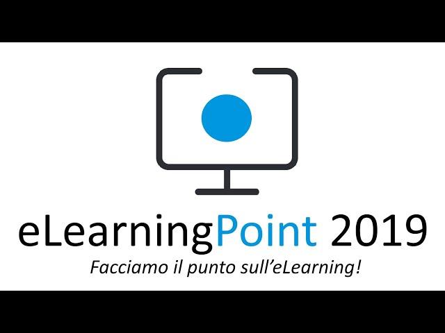 eLearningPoint 2019 - Facciamo il punto sull'eLearning!