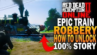Epic Train Heist! How To Complete 100% Story! Red Dead Redemption 2 Online Beta [RDR2]