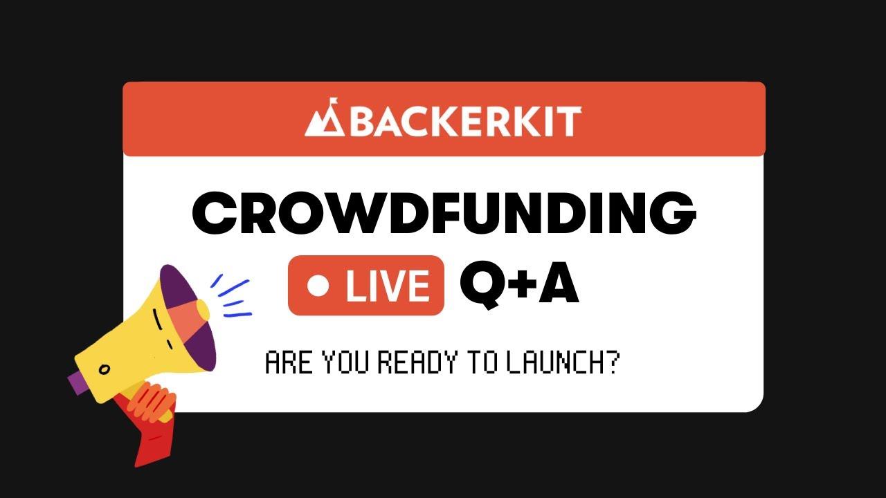 Download Crowdfunding Q+A w/ BackerKit (September 23rd, 2021)