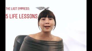 The Last Empress: 5 Life Lessons of The Last Empress Korean Drama I Leçon De Bie I Ep-01 I