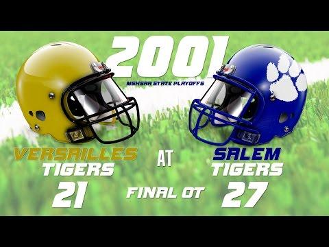 2001   Versailles Tigers vs. Salem Tigers   MSHSAA Sectionals