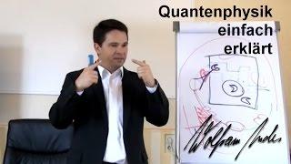 Quantenphysik einfach erklärt  Vortrag über Quantenphysik amp; Lebensglück von Wolfram es