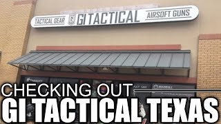 Checking out GI Tactical Texas - Texas Airsoft Store