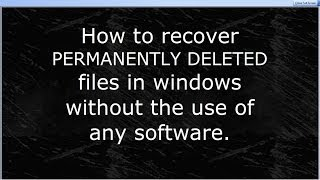 Recover permanently deleted files without software in WINDOWS 7 (Subtitles - English/Hindi)