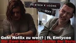 Tote Mädchen lügen nicht: Die zwei brutalsten Stellen der Serie - Unsere Meinung | ft. Emtycee