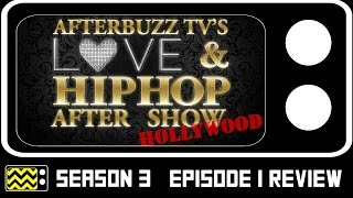 Love & Hip Hop: Hollywood Season 3 Episode 1 Review & After Show | AfterBuzz TV