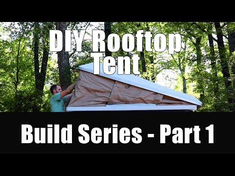 Rooftop tent Build series - The Tools and Supplies!
