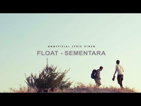 Float - Sementara (Unofficial Lyric Video)