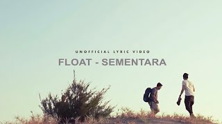 Download lagu Float Sementara
