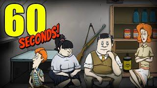60 Seconds - Выживалка с Черным Юмором!