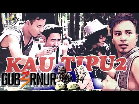 GUB3RNUR BAND - KAU TIPU TIPU - Official Music Video #Gubernur copet