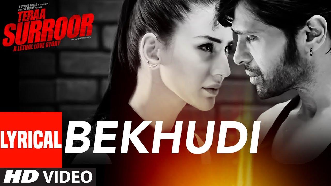 Download BEKHUDI Lyrical Video Song   TERAA SURROOR   Himesh Reshammiya, Farah Karimaee   T-Series