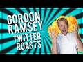 FUNNIEST GORDON RAMSEY TWITTER ROASTS!