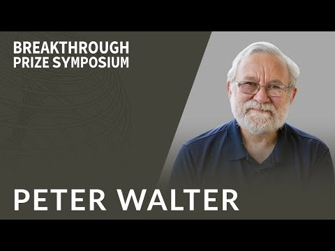 Peter Walter: 2018 Breakthrough Prize Symposium