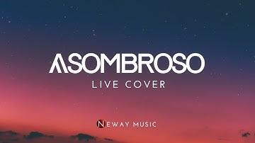 ASOMBROSO - Neway Music (Live) IBC