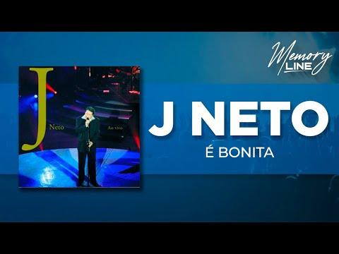 J. Neto | É Bonita