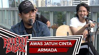 Armada - Awas Jatuh Cinta (Live at Rooftop Gigs)