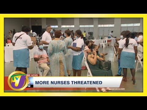 More Nurses Threatened | TVJ News