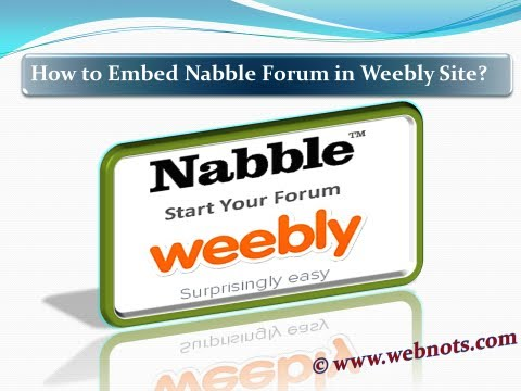 How to Embed Free Nabble Forum in Free Weebly Site?