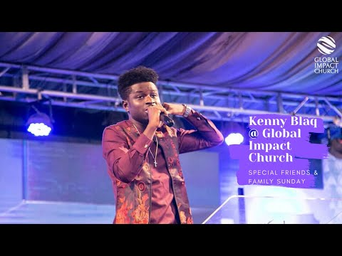 Kenny Blaq At Global Impact Church | Special Friends & Family Sunday