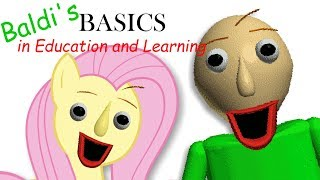 - Fluttershy plays Baldi s Basics in Education and Learning  ONE OF US..