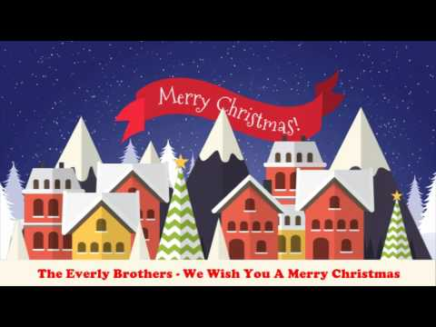 The Everly Brothers - We Wish You A Merry Christmas (Original Christmas Songs) Full Album