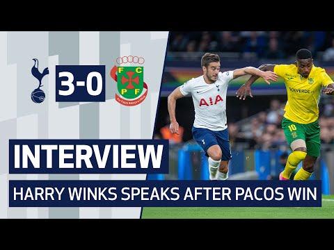Winks speaks after the victory of Paços |  After the game: Spurs 3-0 Paços de Ferreira
