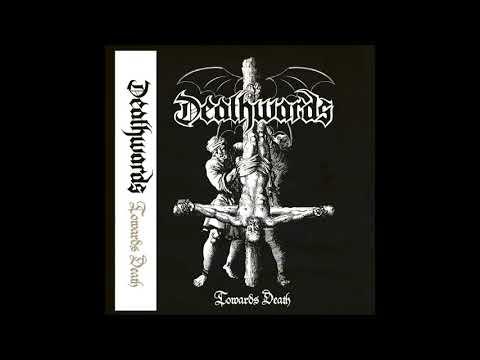 Deathwards - Towards Death (Full Demo)...