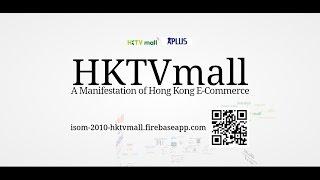 Isom 2010 Presentation Hktvmall: A Manifestation Of Hk E-commerce