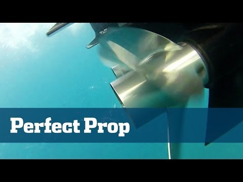 Boat Propeller; Selecting The Perfect Prop