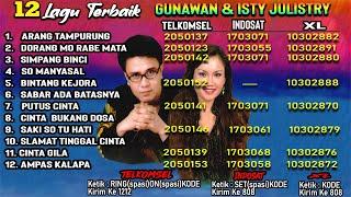 Download ARANG TAMPURUNG // 12 LAGU TERBAIK GUNAWAN & ISTY JULISTRY