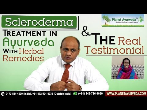 Scleroderma Treatment in Ayurveda with Herbal Remedies & The Real Testimonial