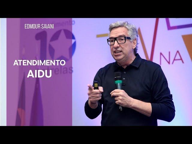 Atendimento AIDU | Edmour Saiani