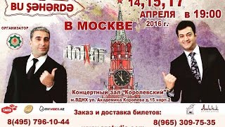 bu seherde 2016 moskva